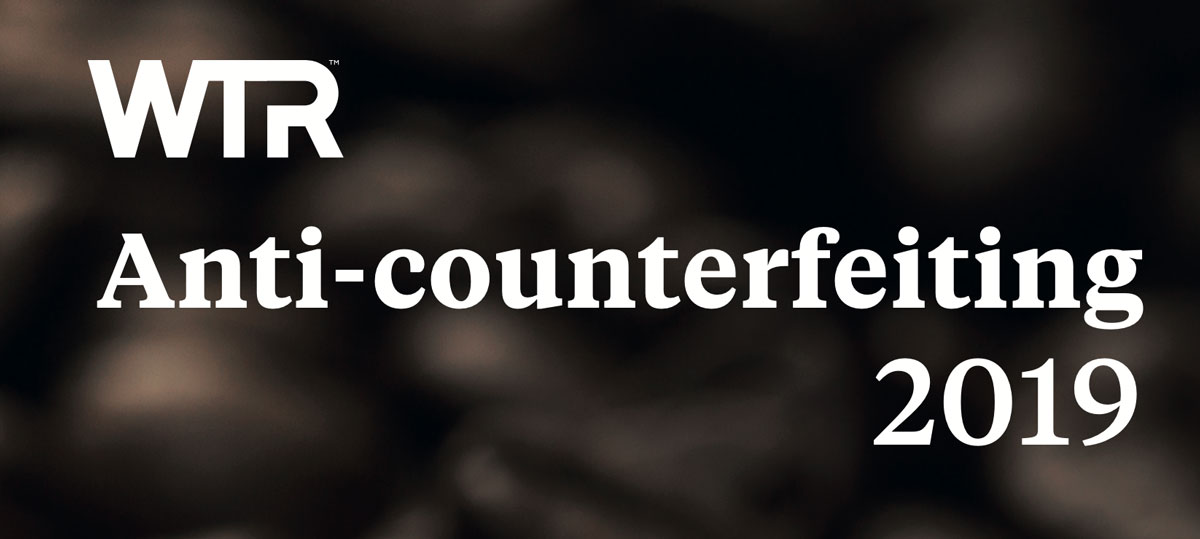WTR Anti-counterfeiting: A Global Guide 2019 - Turkey Chapter