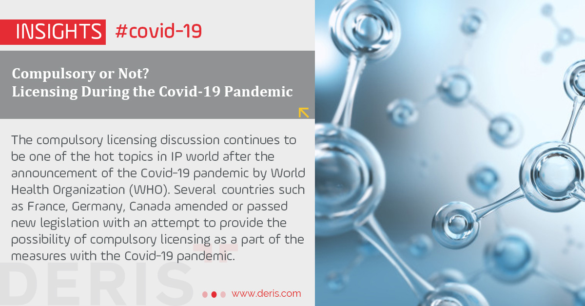 Compulsory or Not? Licensing During the Covid-19 Pandemic