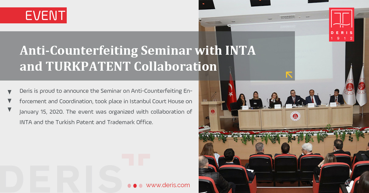 Anti-Counterfeiting Seminar with INTA and TURKPATENT Collaboration