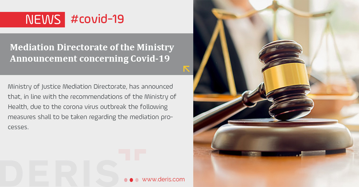 Mediation Directorate of the Ministry Announcement concerning Covid-19
