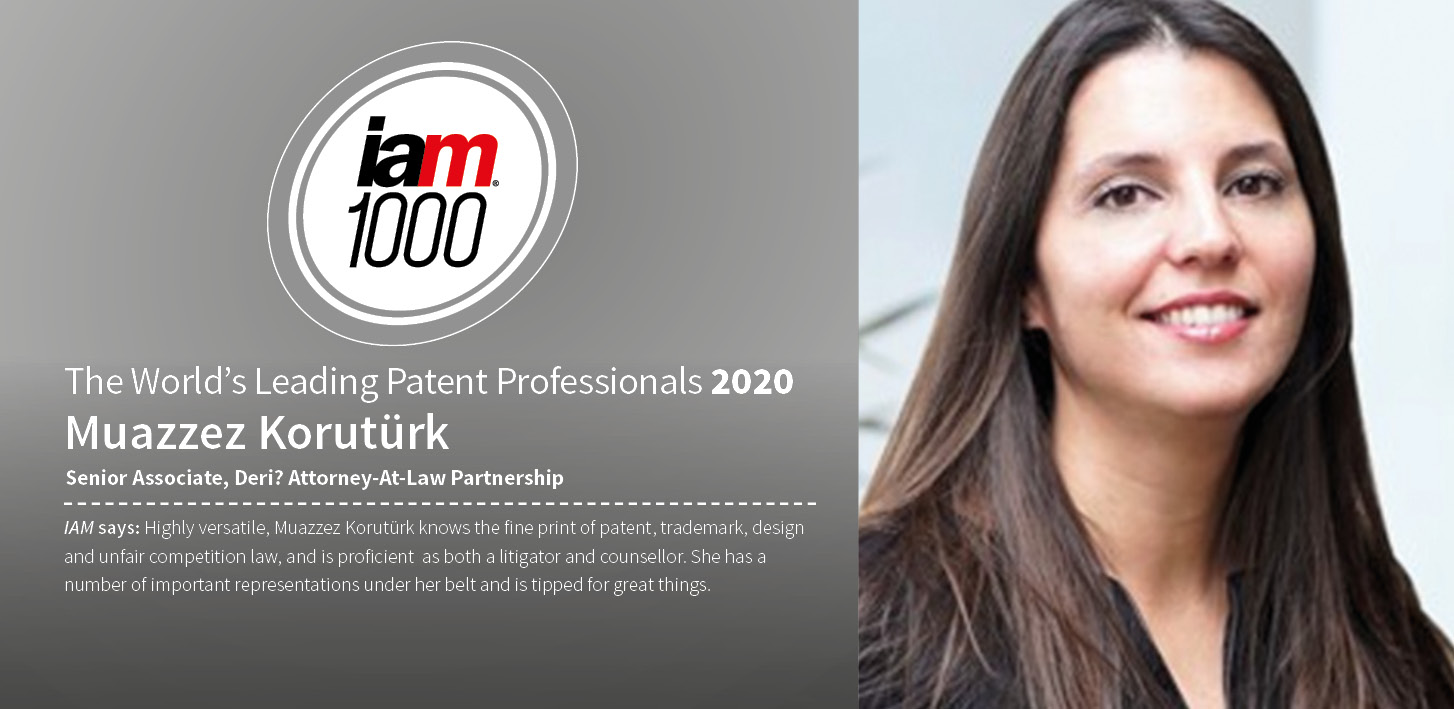 "Muazzez Korutürk named as ""The World's Leading Patent Professional"" by IAM Patent 100"