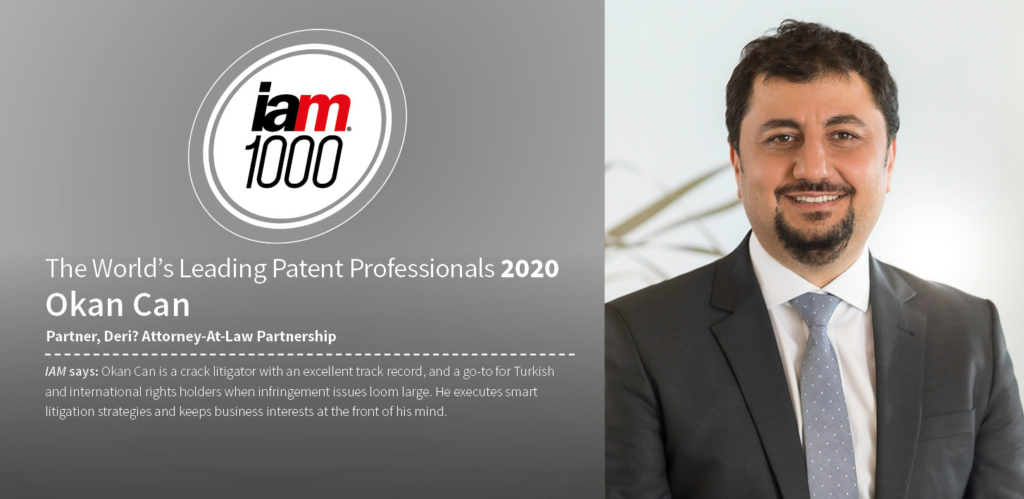 "Okan Çan named as ""The World's Leading Patent Professional"" by IAM Patent 1000"