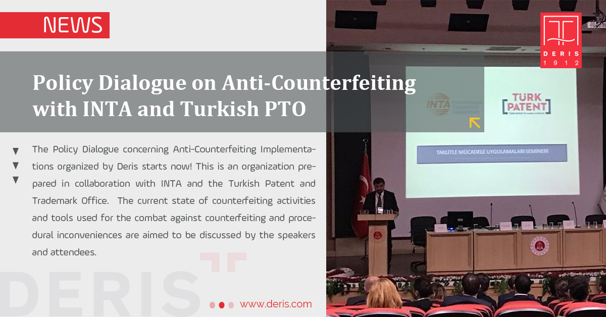 Policy Dialogue on Anti-Counterfeiting with INTA and Turkish PTO