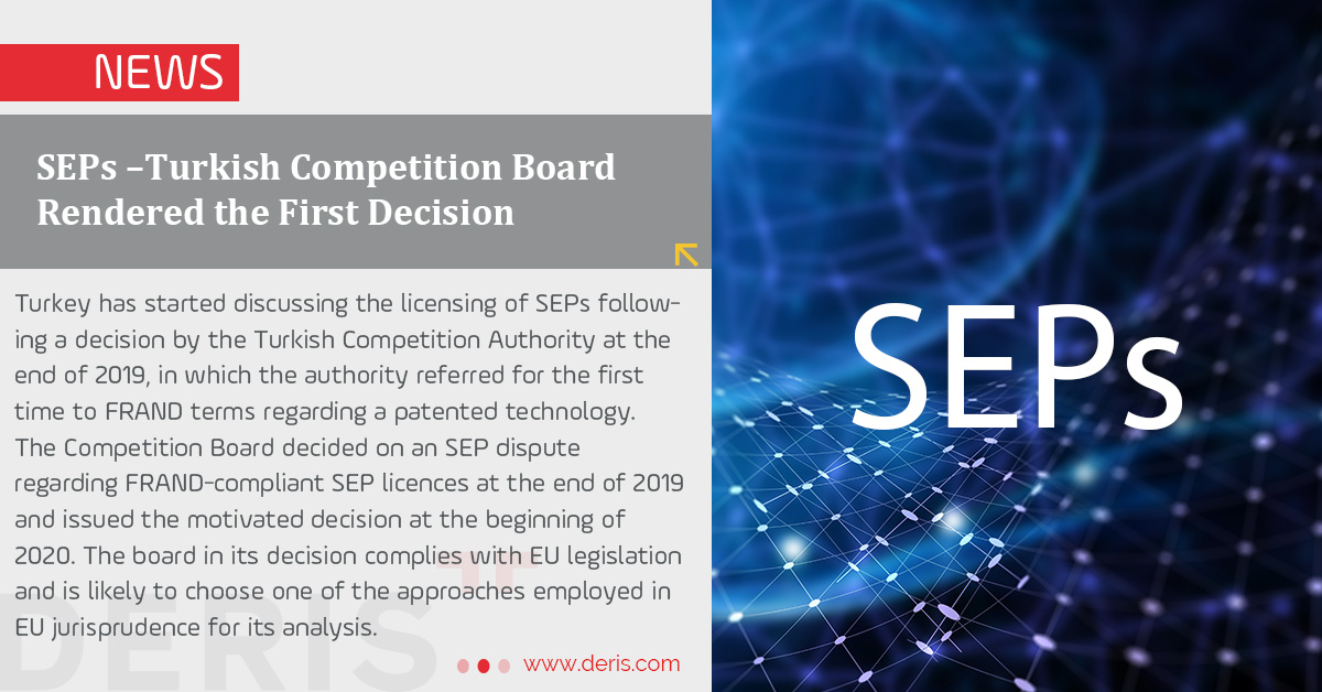 SEPs –Turkish Competition Board Rendered the First Decision