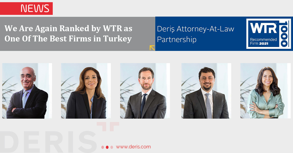 Deris is Ranked one of the Best Firms in Turkey by the WTR 1000